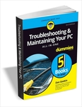 Troubleshooting and Maintaining Your PC All-in-One For Dummies, 3rd Ed - Free for a Limited Time (Regular Price $16) @ Tradepub