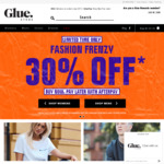 30% off Selected Styles + Free Delivery for Orders > $75 @ Glue Store