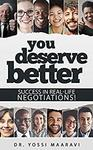$0 eBook: You Deserve Better - Success in real-life negotiations! @ Amazon