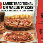 [WA] Domino's Pizza: 3x Large Traditional + 2x Garlic Breads + 2x 1.25L Drinks $31.95 Pickup | $39.95 Delivered