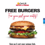 [QLD, VIC, NSW, SA] Up to 5x Free Famous Star with Cheese Burgers for Referrer & Referee with Referral Sign Up @ Carls Jr