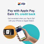 [Zip Pay] Pay with Apple Pay. Earn 5% Credit Back