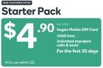 Kogan Mobile Prepaid Mobile Starter Pack (40GB Data, 30 Days)  $3.90 (New Customers) @ Kogan