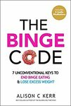 [eBook] Free - The Binge Code/Memoirs of a Former Fatty/Crush Your Fears/Quieting the Mind - Amazon AU/US