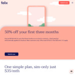 $17.50/Month for 3 Months with Unlimited Calls/SMS/Data up to 20Mbps (New Customers Only) @ Felix Mobile