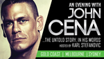 An Evening with John Cena 30% Discount (From $69.30)