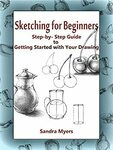 "[eBook] Free: ""Sketching for Beginners: Step-by-Step Guide to Getting Started with Your Drawing"" $0 @ Amazon"