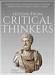 """[eBook] Free: """"Lessons From Critical Thinkers: Methods for Clear Thinking and Analysis..."""" $0 @ Amazon AU, US"""