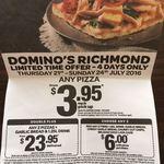 Any Domino's Pizza $3.95 @ Richmond VIC (3121)