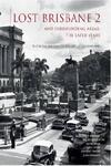 Lost Brisbane Vol. 2 - $35 Shipped @ QBD The Bookshop