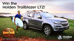 Win A Holden Trailblazer LTZ worth $59,356 from Network Ten