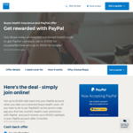 Switch to BUPA and Get PayPal Cashback Upto $1000 for Couples/Families and $500 for Singles @ Bupa