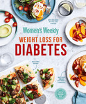 Australian Women's Weekly   Weight Loss for Diabetes   Early Release   $29.95 (Was $34.99) + Delivery @ Diabetes shop