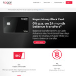 Kogan Money Black Card - 0% for 24 Month Balance Transfer (No BT Fee), $0 Annual Fee & $50 Kogan.com Credit