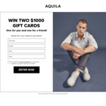 Win Two $1,000 Vouchers from Aquila
