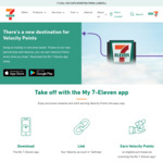 Get 711 Bonus Virgin Velocity Points with 7-Eleven for Linking in The App + Making 1 Transaction @ Velocity
