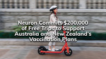 Free Ride (up to $10) Round Trip to Vaccination Appointment @ Neuron