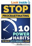 FREE Stop Procrastination: 10 Power Productivity Habits #1 Kindle Time Management eBook / Amazon