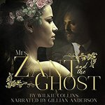 FREE Audiobook - Mrs. Zant and The Ghost (Read by Gillian Anderson) @ Amazon/Audible