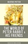 Free: The World of Peter Rabbit & His Friends: 14 Books with 450+ Original Illustrations - Kindle Edition @ Amazon