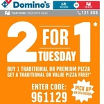 2 for 1 Tuesday - Buy 1 Traditional or Premium Pizza & Get 1 Traditional or Value Pizza Free @ Domino's