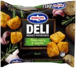 Birds Eye Deli Seasoned Roast Potatoes Rosemary & Garlic 600g $1.97 @ Woolworths