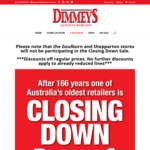 DIMMEYS Closing Down Sale 30% off All Full Priced Stock (Excludes Goulburn and Shepparton Stores)