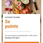 3x-5x Woolworths Rewards Points on Any Purchase @ Woolworths (Activation Required)