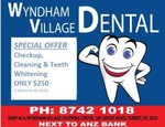 Checkup, Cleaning and Teeth Whitening (Takehome Kit) $250 @ Wyndham Village Dental [VIC]