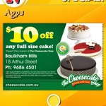 The CheeseCake Shop :  $10 Off on full size cake over $24.95