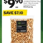 Roasted Cashews 750gm $9.90 @ Woolworths Starts 25/1