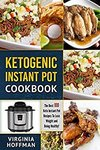Free Kindle eBook: Ketogenic Instant Pot Cookbook: The Best 100-Lose Weight and Being Healthy! (Was $2.55) @ Amazon AU, US, UK