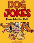 [eBook] Free - Dog Jokes: Funny Jokes for Kids/Cocky Doodle Doo/Happy Monsters/CHEEPS THE CHICK/Ricky the Rooster - Amazon AU/US