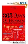 Few Free Kindle Books - 365 Days of Happiness: Inspirational Quotes to Live by and More