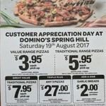 Value Range Pizzas $3.95, Traditional $5.95 (Pickup) for Customer Appreciation Day @ Domino's Spring Hill (QLD), Sat 19th August