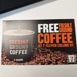 [VIC] Free Coffee Card from 7-Eleven at Parliament, Collins St