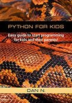 Free Kindle Edition eBook: Python for Kids: Easy Guide to Start Programming for Kids and Their Parents! @ Amazon AU