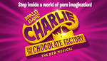 [VIC] Charlie and The Chocolate Factory Musical Kids Go Free Week 4-8 Dec @ Ticketek
