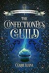 [eBook] Free: The Confectioner's Guild (Was $6.99) @ Amazon AU, Apple, Google & Kobo