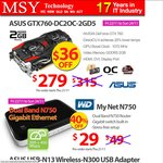 ASUS GTX760 for $279 (Was $315), WD MyNet N750 Dual Band Router $29 (Was $49) and More