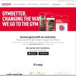 Medibank Private; $8.50/ $11.95 Single Visits to Gyms (Fitness First, Anytime Fitness, Goodlife)