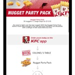 KFC 30 Nuggets + 2 Large Chips + 4 Dipping Sauces for $15.95 National Order Via Express App