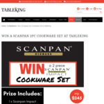 Win a 2-Piece Scanpan Impact Cookware Set worth $245 from Table King