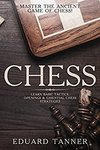 $0 eBook - Chess: Master The Ancient Game of Chess! Learn Basic Tactics, Openings & Essential Chess Strategies @ Amazon