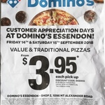 [VIC] Value and Traditional Pizzas Pick-up from $3.95 @ Domino's Pizza Essendon Store