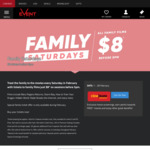 Family Saturdays - All Family Films $8 + Booking Fees (Before 5pm) @ Event Cinemas