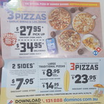 3 Large Pizzas $23.95 OR 3 Large Pizzas + Garlic Bread + 1.25l Drink $27.95 Pick up @ Domino's