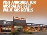 9kg Gas Bottle Refills $15 @ Anaconda (41 Selected Stores)
