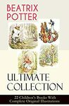 [eBook] Free - BEATRIX POTTER Ultimate Collection: 22 Children's Books With Complete Original Illustrations - Amazon AU/US