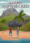 [eBook] Free - Just Us Kids: Shipwrecked|Frozen/The Girl and her Pony/Bex Carter 1: Aunt Jeanie's Revenge - Amazon AU/US